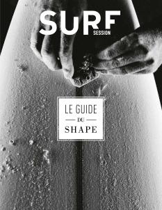 Surf Session Le Guide du Shape |