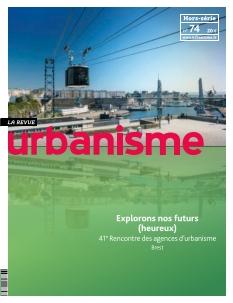 La Revue Urbanisme Hors Série |